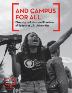 And Campus for All: Diversity, Inclusion, and Freedom of Speech at U.S. Universities